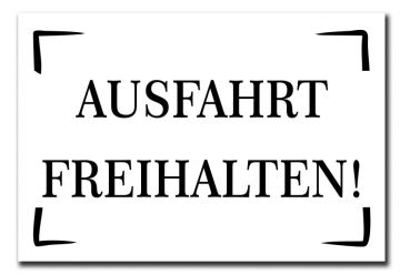 schild warnschild dekoschild ausfahrt freihalten 300x200. Black Bedroom Furniture Sets. Home Design Ideas