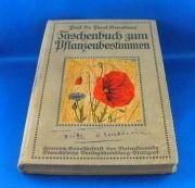 Taschenbuch zum Pflanzenbestimmen.  Graebener Prof. Dr. Paul