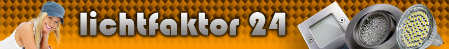 Lichtfaktor24 - Ihr Onlineshop für LED und Halogen Lichttechnik. Sowie Einbaustrahler, Treppenleuchten, SMD Leuchten, Power LED, Treppenbeleuchtung, Stufenleuchten, Gartenlampen, Bodenstrahler, Einbauspots, Deckeneinbaustrahler, Wandeinbauleuchten, Kamilux, Bodeneinbauleuchten, Bodeneinbaustrahler, Nassraumleuchten, Nassraumstrahler, Feuchtraumstrahler, IP44, Nasszelle, Dusche, Bad, Hochvolt, Niedervolt, Lampe, Trafo, Feuchtraum, Garten, Vordach, Einbaulampen, Deckenleuchten, Deckenstrahler, Energiesparlampen, Leuchtmittel, SMD, Halogenstrahler, Halogenleuchten, Steckdosen, Dimmer, Trafos, Sternenhimmel, Lichtpunkte, Einbauringe, Wandstrahler, Wandleuchten, wasserdichte Strahler, Hochvolt, Niedervolt usw.
